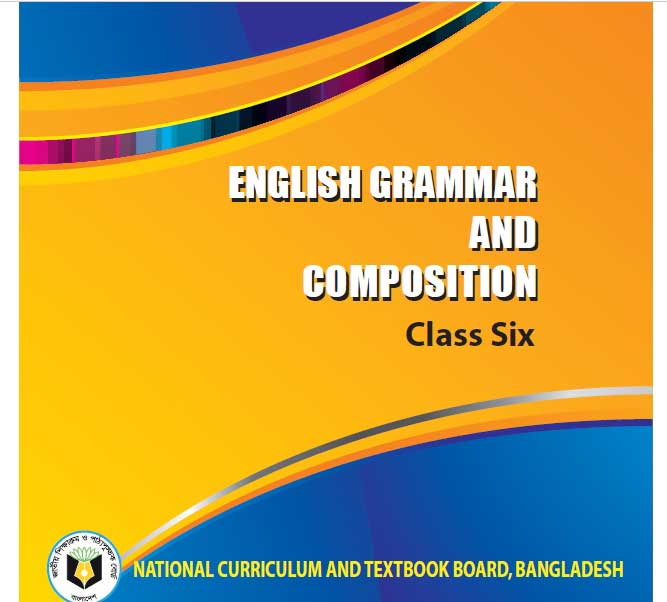 English Grammar and Composition (Class 6)